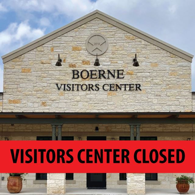 Boerne Visitors Center Closed