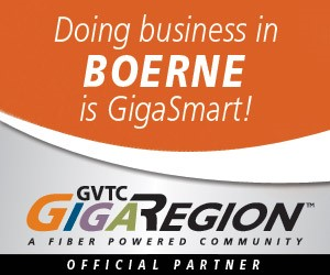 Doing business in Boerne is GigaSmart! GVTC GigaRegion A Fiber Powered Community Official Partner